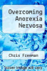 cover of Overcoming Anorexia Nervosa