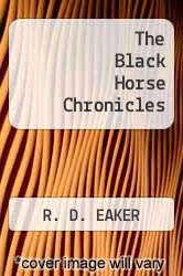 Cover of The Black Horse Chronicles  (ISBN 978-1460207161)