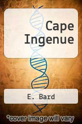 Cape Ingenue by E. Bard - ISBN 9781461005827