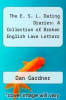 cover of The E. S. L. Dating Diaries: A Collection of Broken English Love Letters