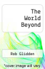cover of The World Beyond