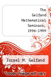 Cover of The Gelfand Mathematical Seminars, 1996-1999 EDITIONDESC (ISBN 978-1461271024)