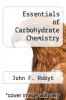 cover of Essentials of Carbohydrate Chemistry