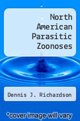 Cover of North American Parasitic Zoonoses 1 (ISBN 978-1461354055)