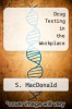 cover of Drug Testing in the Workplace