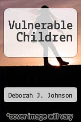Cover of Vulnerable Children 1 (ISBN 978-1461467793)