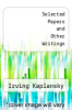 cover of Selected Papers and Other Writings
