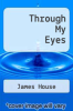 cover of Through My Eyes