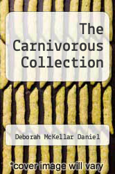 Cover of The Carnivorous Collection EDITIONDESC (ISBN 978-1462059539)