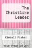 cover of The Christlike Leader
