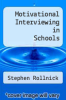 cover of Motivational Interviewing in Schools