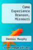 cover of Come Experience Branson, Missouri