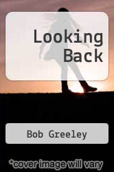 Cover of Looking Back EDITIONDESC (ISBN 978-1462896967)
