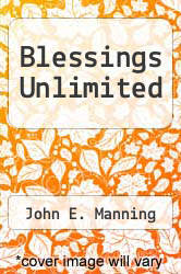 Cover of Blessings Unlimited EDITIONDESC (ISBN 978-1463407711)