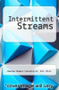 cover of Intermittent Streams