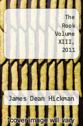Cover of The Rook Volume XIII, 2011 EDITIONDESC (ISBN 978-1463676513)