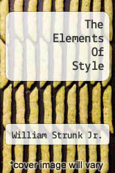 Cover of The Elements Of Style  (ISBN 978-1463695491)