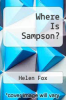 cover of Where Is Sampson?