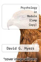 Psychology in Module (Comp Copy) by David G. Myers - ISBN 9781464108457