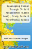 cover of Developing Person Through Child & Adolescence (Loose Leaf), Study Guide & PsychPortal Access Card (9th edition)