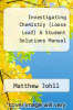 cover of Investigating Chemistry (Loose Leaf) & Student Solutions Manual (3rd edition)