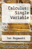 cover of Calculus: Single Variable (2nd edition)