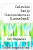 cover of Loose-leaf Version for Calculus Early Transcendentals Combo (3rd edition)