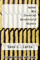 Cover of The Woman Who Invented Windshield Wipers: Mary Anderson and Her Wonderful Invention EDITIONDESC (ISBN 978-1464403491)