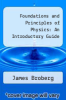 cover of Foundations and Principles of Physics: An Introductory Guide (1st edition)