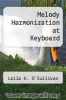 cover of Melody Harmonization at the Keyboard (2nd edition)