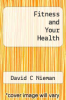 cover of Fitness and Your Health (8th edition)