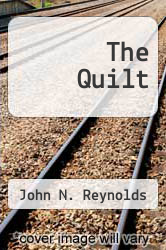 Cover of The Quilt EDITIONDESC (ISBN 978-1465367419)
