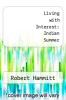 cover of Living with Interest: Indian Summer