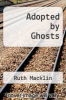 cover of Adopted by Ghosts