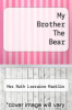 cover of My Brother The Bear