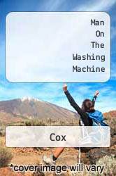 Man On The Washing Machine A digital copy of  Man On The Washing Machine  by Cox. Download is immediately available upon purchase!
