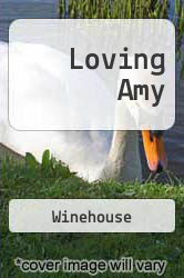 Loving Amy: A Mother's Story Janis Winehouse Author