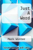 cover of Just A Word