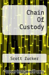 Cover of Chain Of Custody EDITIONDESC (ISBN 978-1468531626)