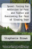 cover of Speed: Facing Our Addiction to Fast and Faster and Overcoming Our Fear of Slowing Down