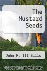 Cover of The Mustard Seeds EDITIONDESC (ISBN 978-1469177762)