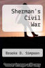 cover of Sherman`s Civil War (1st edition)