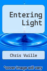 Cover of Entering Light EDITIONDESC (ISBN 978-1470086855)