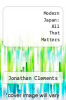 cover of Modern Japan: All That Matters (1st edition)