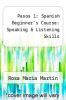 cover of Pasos 1: Spanish Beginner`s Course: Speaking & Listening Skills (4th edition)