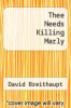cover of Thee Needs Killing Marly