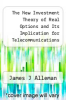 cover of The New Investment Theory of Real Options and Its Implication for Telecommunications Economics