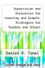 cover of Supervision and Evaluation for Learning and Growth: Strategies for Teacher and School Leader Improvement