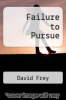 cover of Failure to Pursue