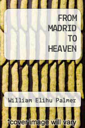 Cover of FROM MADRID TO HEAVEN EDITIONDESC (ISBN 978-1477150191)